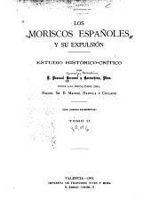LOS MORISCOS ESPANOLES Y SU EXPULSION