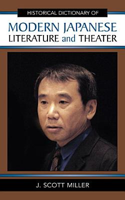 Historical Dictionary of Modern Japanese Literature and Theater PDF
