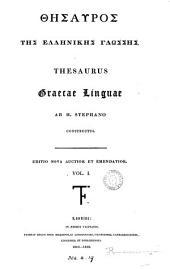 GCysauròs@ tŷs@ Ĕllynikŷs@ glẃssys@. Thesaurus Græcæ linguæ