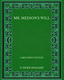 Mr. Meeson's Will - Large Print Edition