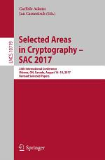 Selected Areas in Cryptography – SAC 2017