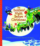The Soldiers  Night Before Christmas