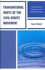 Transnational Roots of the Civil Rights Movement
