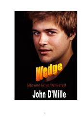 Wedge: Life and Love Delivered