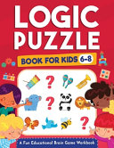 Logic Puzzles for Kids Ages 6-8