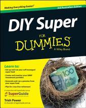 DIY Super For Dummies: Edition 3