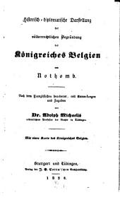 Historisch-diplomatische Darstellung der völkerrechtlichen Begründung des Königreiches Belgien