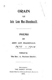 Orain le Iain Lom Mac-Dhomhnaill: Poems by John Lom Macdonald