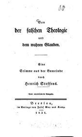 Von der falschen Theologie und dem wahren Glauben: Eine Stimme aus der Gemeinde durch Henrich Steffens