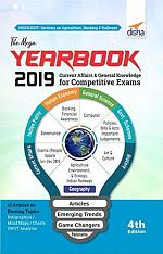 THE MEGA YEARBOOK 2019 - Current Affairs & General Knowledge for Competitive Exams - 4th Edition