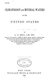 Climatology and Mineral Waters of the United States: Volume 4