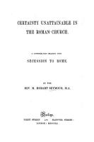 Certainty unattainable in the Roman Church  etc PDF