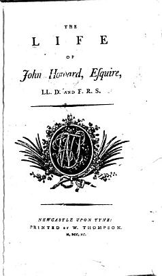 The Life of John Howard  Esquire PDF