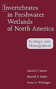 Invertebrates in Freshwater Wetlands of North America PDF