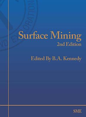 Surface Mining, Second Edition