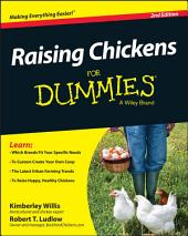 Raising Chickens For Dummies: Edition 2