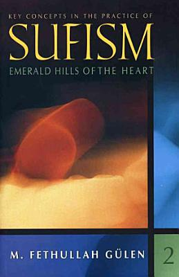 Key Concepts in the Practice of Sufism