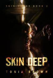 Skin Deep: A Historical Horror (Skin Trade Book 2)