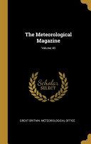 The Meteorological Magazine;