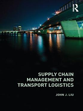 Supply Chain Management and Transport Logistics PDF
