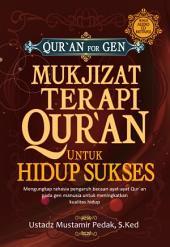 Mukjizat Terapi Al-Qur'an untuk Kesuksesan Hidup
