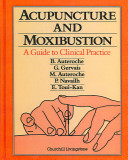 Acupuncture and Moxibustion PDF