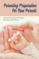 Parenting Preparation For New Parents