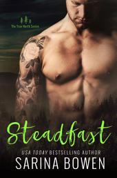 Steadfast: True North #2