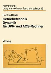 Getriebetechnik Dynamik für UPN- und AOS-Rechner