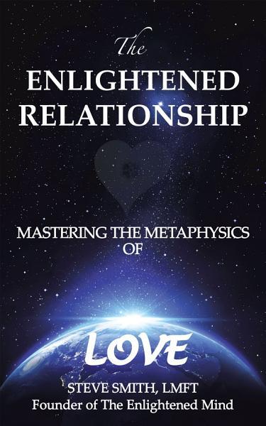 The Enlightened Relationship