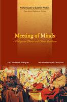 Meeting of Minds    A Dialogue on Tibetan and Chinese Buddhism PDF