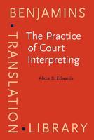 The Practice of Court Interpreting PDF