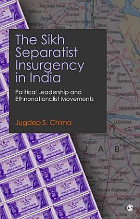 The Sikh Separatist Insurgency in India PDF
