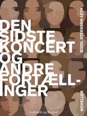 Den sidste koncert og andre fortællinger