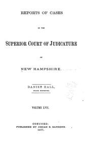 The New Hampshire Reports: Volume 57