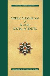 AMERICAN JOURNAL OF ISLAMIC SOCIAL SCIENCES 24:1