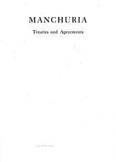 Manchuria: Treaties and Agreements, Issue 44