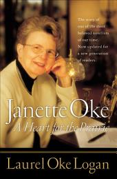 Janette Oke: A Heart for the Prairie