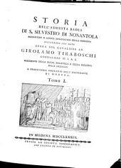 Storia dell'augusta Badia di S. Silvestro di Nonantola, aggiuntovi il Codice diplomatico della medesima: illustrato con note, Volume 1