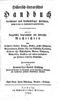 Historisch literarisches Handbuch ber  hmter und denkw  rdiger Personen  welche in dem 18  Jahrhunderte gestorben sind0 PDF