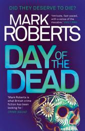 Day of the Dead: A gripping serial killer thriller