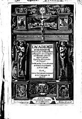L' Academie D'Honnevr Dressee par le Filz de Dieu au Royaume de son Eglise sur l'Humilite selon les degrez d'icelle: Opposez aux marches de l'Orgueil