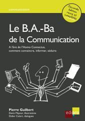 Le B.A.-Ba de la communication : Comment convaincre, informer, séduire ?