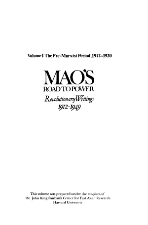 Mao s Road to Power  The pre Marxist period  1912 1920 PDF