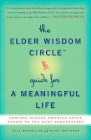The Elder Wisdom Circle Guide for a Meaningful Life PDF
