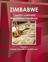 Zimbabwe Taxation Laws and Regulations Handbook Volume 1 Strategic PDF