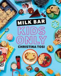 Milk Bar Kids Only Book PDF
