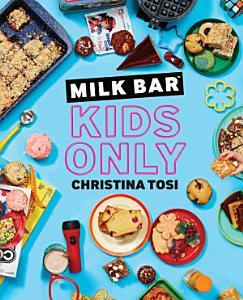 Milk Bar  Kids Only Book