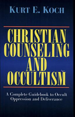 Christian Counseling and Occultism  Koch