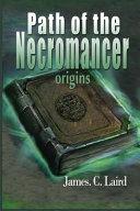 Path Of The Necromancer Origins